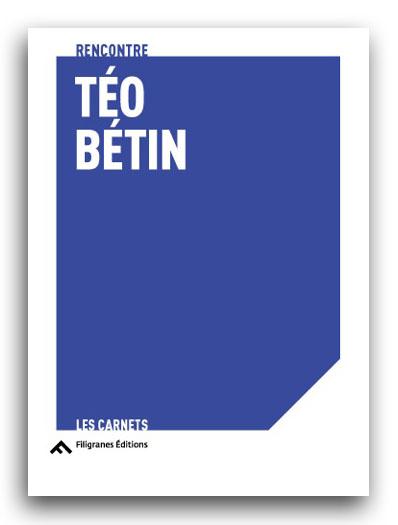 Rencontre Téo Bétin, Filigranes 2020